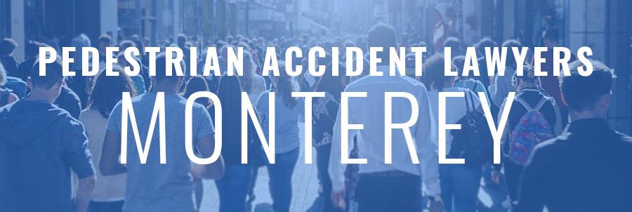 pedestrian accident lawyers monterey